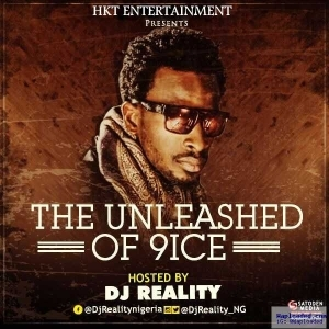 DJ Reality - The Unleased Of 9ice